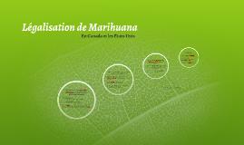 Legalisation de Marihuana