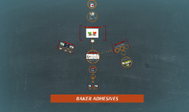 Copy of Copy of BAKER ADHESIVES