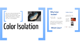 Color Isolation