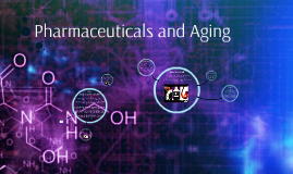 Pharmaceuticals and Aging
