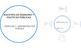 DESARROLLO DE CLASE DERECHO Y ADMINISTRACIÓN PÚBLICA