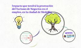 Promoción del Turismo de Negocios en la ciudad de Medellin
