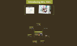 Introducing Mrs. Gies
