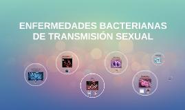 ENFERMEDADES BACTERIANAS DE TRANSMISIÓN SEXUAL