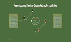 Negociadores Flexible-Coopertativo, Competitivo