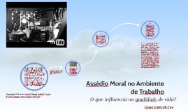 Copy of Assédio Moral no Ambiente de Trabalho