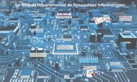 Réseau Départemental de Ressources Informatiques