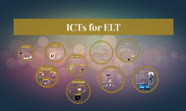 ICTs for ELT