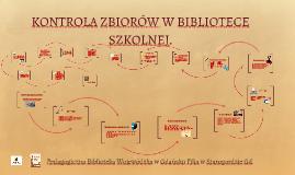 KONTROLA ZBIORÓW W BIBLIOTECE SZKOLNEJ.