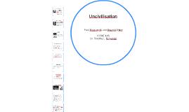 Uncivilisation I
