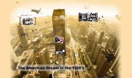 1920's & The American Dream