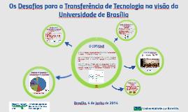 Os Desafios para a Transferência de Tecnologia na visão da U