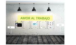 Copy of Amor al trabajo