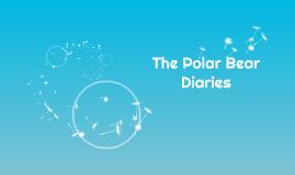 The Polar Bear Diaries