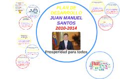 Copy of PLAN DE DESARROLLO JUAN MANUEL SANTOS