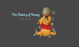 The History of Honey