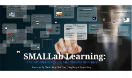 SMALLab Learning: The Ground-breaking Multimedia Interface