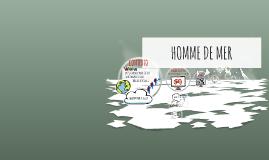 Copy of HOMME DE MER
