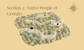 Section 2: Native People of Georgia