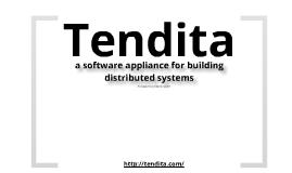 Why Tendita?