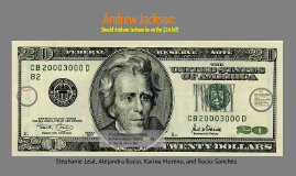 Andrew Jackson on the $20 bill?