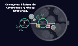 Conceptos Básicos de Literatura y Obras literarias.