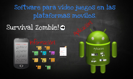 Software para video juegos en las plataformas moviles