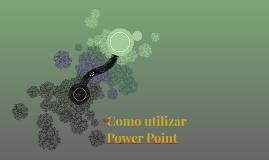 Como utilizar Power Point