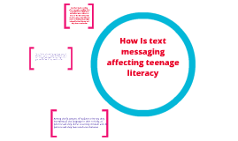text messaging effects on literacy