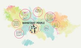 Important People By: Megan Hawkins