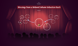 Blessings from a Beloved Bach