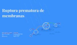 Ruptura prematura de membranas
