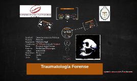 Copy of Copy of Copy of TRAUMATOLOGIA FORENSE