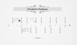 Elizabeth's Problems