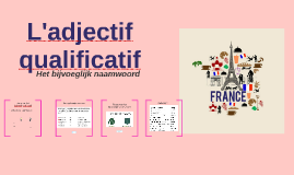 L'adjectif qualificatif || Frans