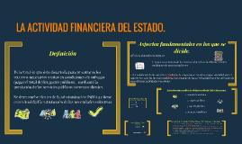 LA ACTIVIDAD FINANCIERA DEL ESTADO.