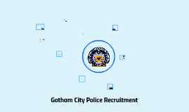 Gotham City Police Recruitment