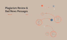 Plagiarism Review & Bad News Messages