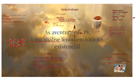 As aventuras de Pi: Uma análise fenomenológica-existencial