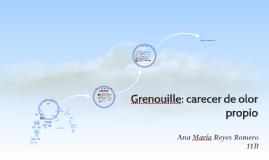 Grenouille: carecer de olor propio