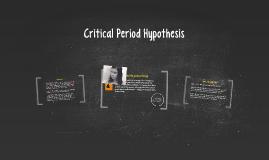 Critical Period Hypothesis