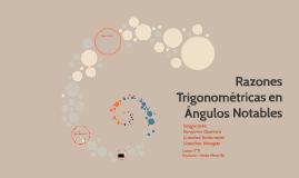 Razones Trigonométricas en Ángulos Notables