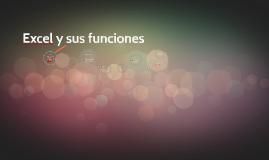 Excel y sus funciones
