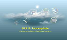 AULA 15 - Termorregulação