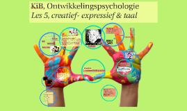 KiB les 5, creatief - expressief