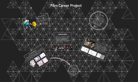 Film Career Project