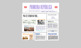 Copy of PRIMEIRA REPÚBLICA