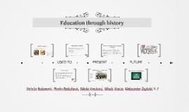 Education through history