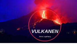 Vulkanen door Jente