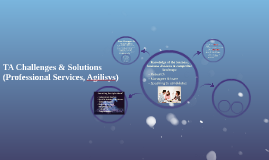 Copy of TA Challenges & Solutions (Professional Services, Agilisys)